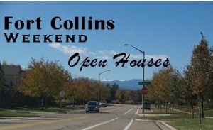 Open houses this weekend in Fort Collins.